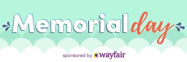 honoring Memorial Day with Wayfair