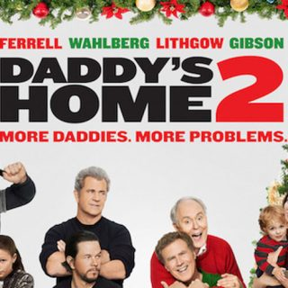 Family Date Night Movie: Daddy's Home 2 is Hilarious!