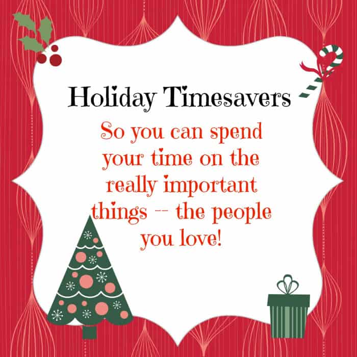 Holiday Timesaving Tips