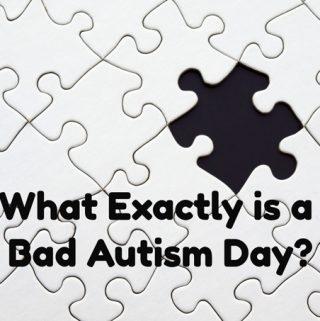 bad autism day