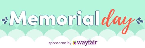 honoring Memorial Day with Wayfair