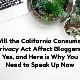 will the california consumer privacy act affect bloggers