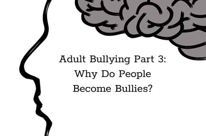 why do people become bullies