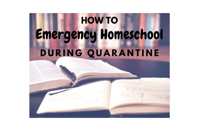 emergency homeschool during quarantine